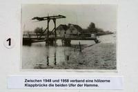 Zwischen 1948 und 1958 verband eine hölzerne Klappbrücke die beiden Ufer der Hamme
